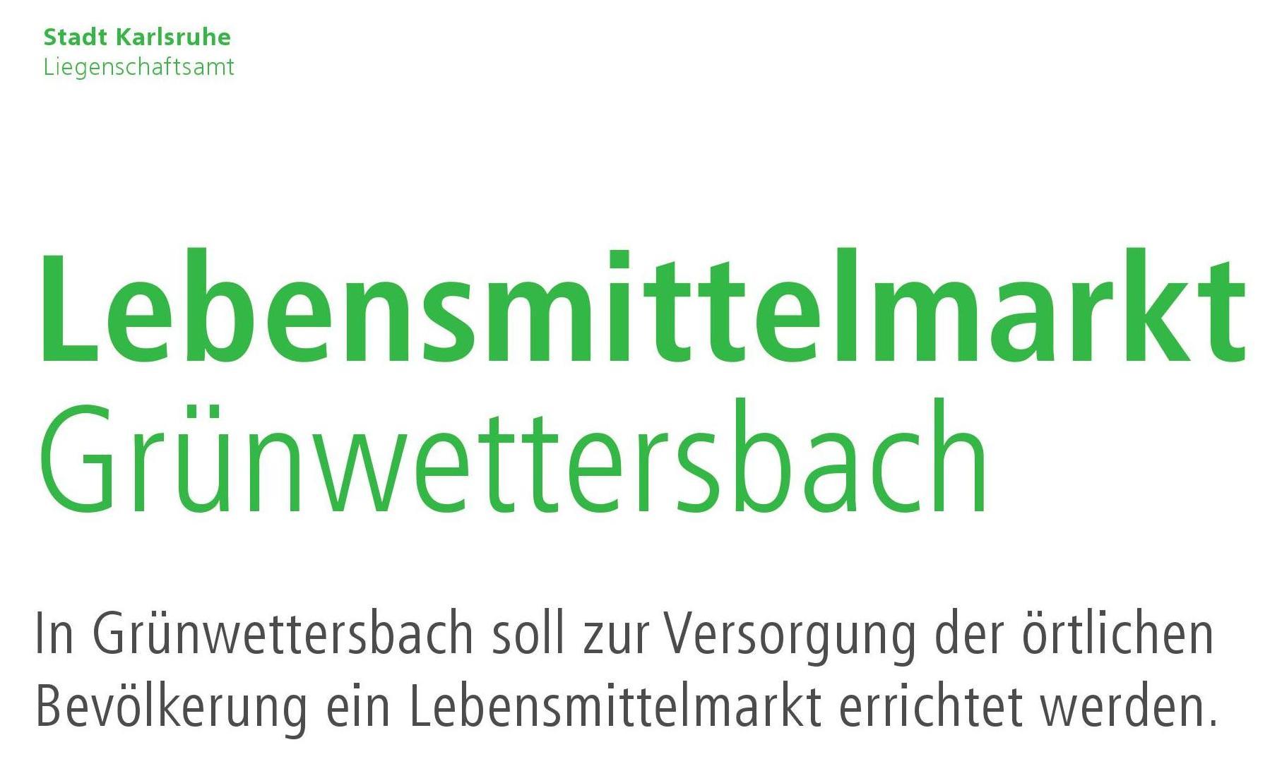 Ausschreibung Grundstück für Lebensmittelmarkt Grünwettersbach