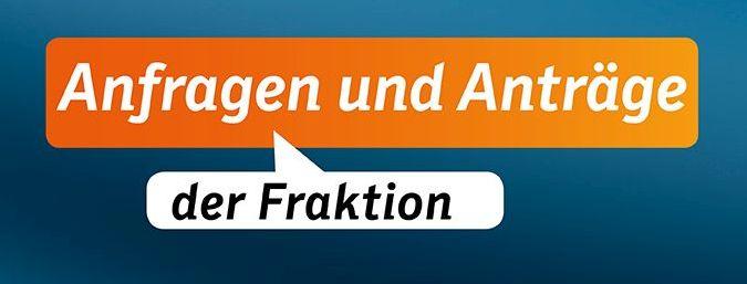 Anträge und Anfragen der CDU-FW-Fraktion